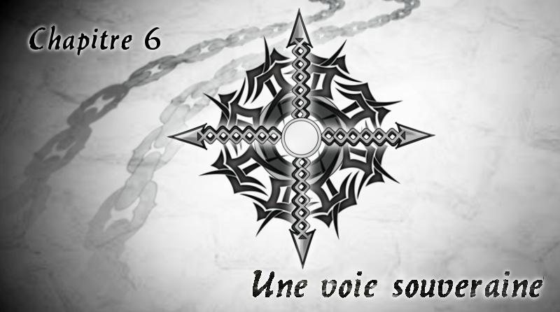 """Chapitre 6 """"Une voie souveraine"""""""