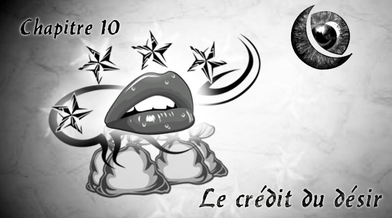 """Chapitre 11 """"Le crédit du désir"""""""
