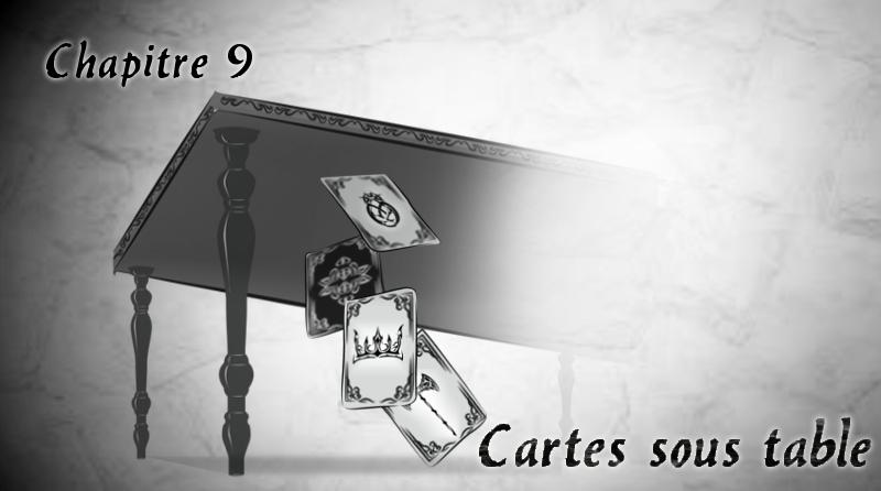 """Chapitre 9 """"Cartes sous table"""""""