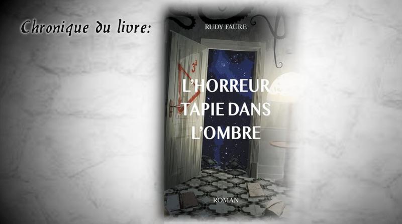 """Bannière de la chronique """"L'horreur tapie dans l'ombre"""""""