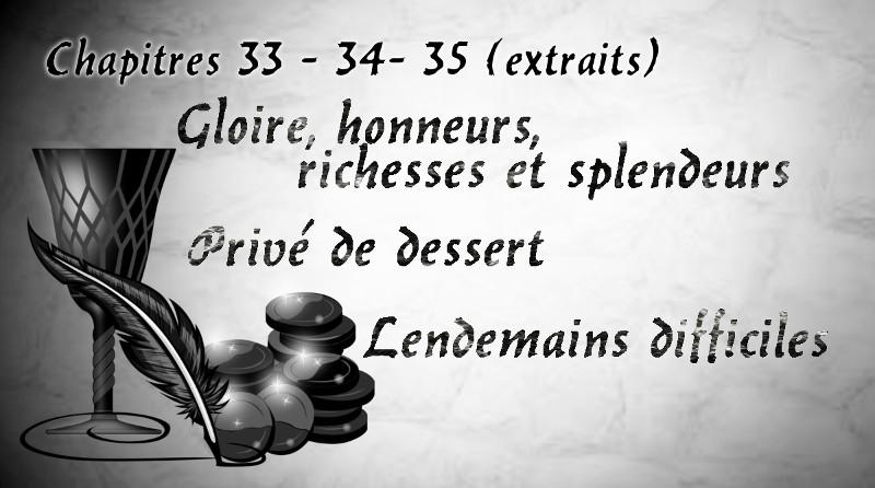Chapitres 33 34 35 ( Extraits)